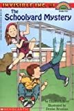 The Schoolyard Mystery (Invisible Inc, Hello Reader (Level 4, No 1))