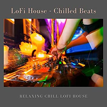 Relaxing Chill House