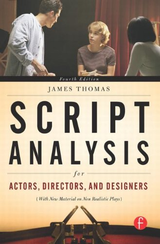 Script Analysis for Actors, Directors, and Designers,...