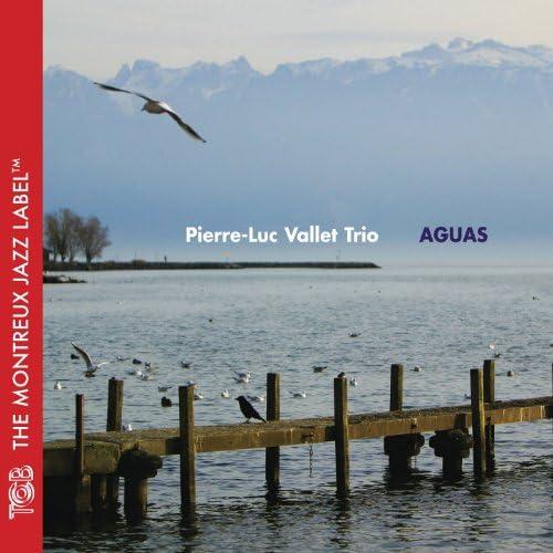 Pierre-Luc Vallet feat. Pierre-Luc Vallet, Philippe Aerts & Marc Erbetta