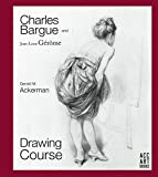 Charles Bargue and Jean-Leon Gerome: Drawing Course