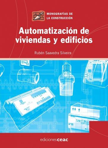 Automatización de viviendas y edificios (Monografía de la construcción)