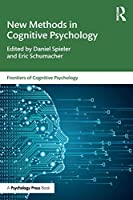 New Methods in Cognitive Psychology (Frontiers of Cognitive Psychology)