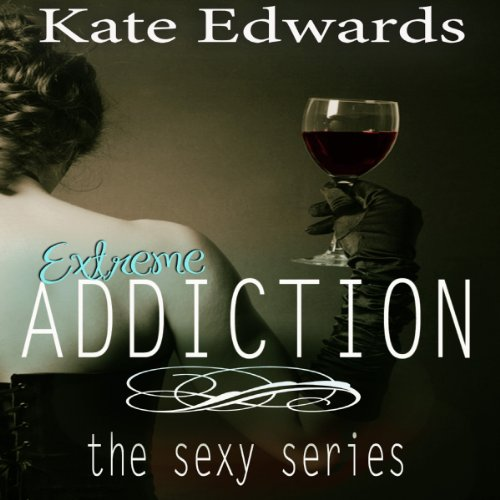 Extreme Addiction audiobook cover art