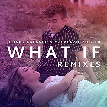 What If (I Told You I Like You) (Remixes)