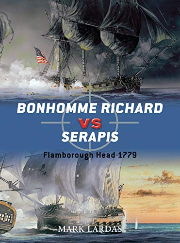 Bonhomme Richard vs Serapis: Flamborough Head 1779 (Duel, Band 44)