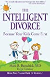 Image of The Intelligent Divorce: Taking Care of Yourself