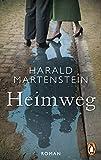 Heimweg: Roman von Harald Martenstein