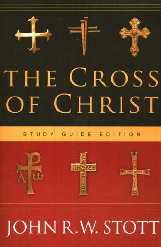 Image of The Cross of Christ: Study Guide Edition