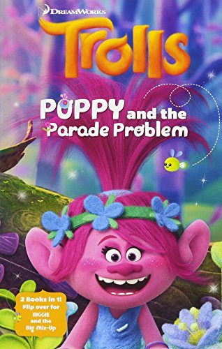 Poppy and the Parade Problem and Biggie and the Big...