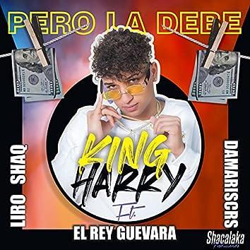 Pero la debe (feat. Liro Shaq, Rey Guevara & Damariscrs)