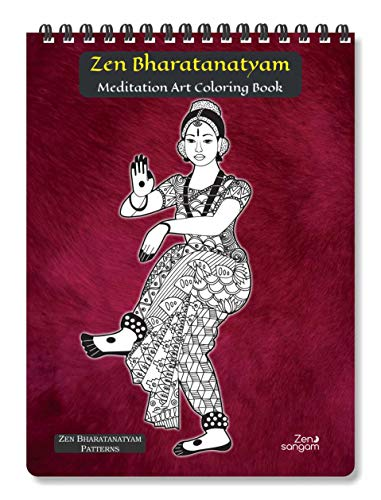 Zen Bharatanatyam Meditation Art Coloring Book for Adults (Calming Zentangle Doodle Patterns)