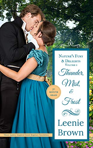Thunder, Mist, and Frost: Nature's Fury and Delights by [Leenie Brown]