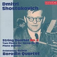 Shostakovich: String Quartet No. 3; Two Pieces for String Octet; Piano Quintet