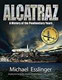 Alcatraz: A History of the Penitentiary Years