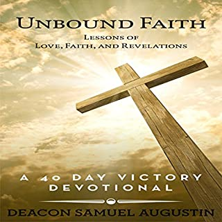 Unbound Faith: Lessons of Love, Faith, and Revelations audiobook cover art