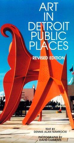Art in Detroit Public Places (Great Lakes Books)