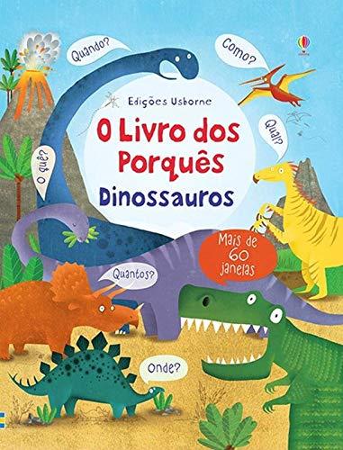 O livro dos porquês : Dinossauros