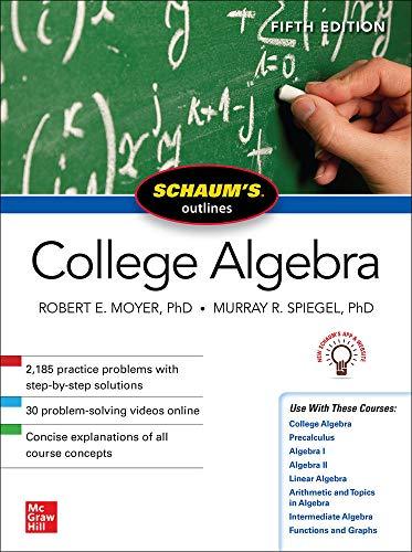 Schaum's Outline of College Algebra, Fifth Edition (Schaum's Outlines)