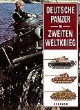 Deutsche Panzer im Zweiten Weltkrieg - S. Hart