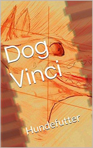 Dog Vinci: Hundefutter