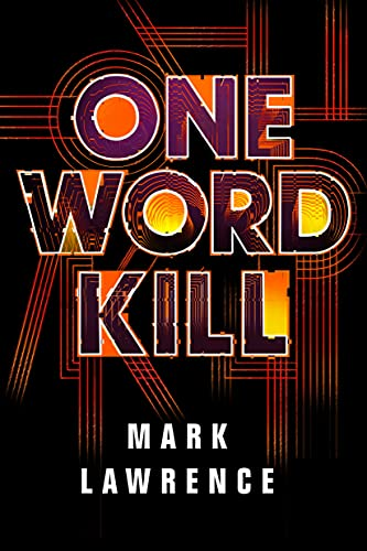 One Word Kill (Impossible Times, 1)