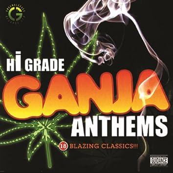 Hi-Grade Ganja Anthems
