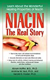 Niacin: The Real Story: Learn about the...