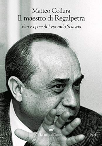 Il maestro di Regalpetra (Italian Edition)