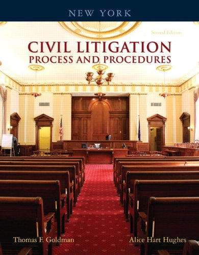New York Civil Litigation: Process and Procedures (2nd Edition)