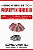 From nurse to property entrepreneur: How to start...