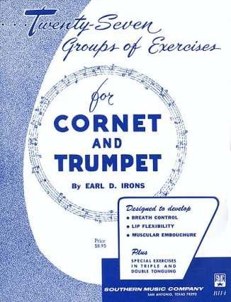 27 GROUPS OF EXERCISES - arrangiert für Trompete [Noten / Sheetmusic] Komponist: IRONS EARL D
