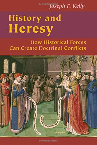 Compare Textbook Prices for History and Heresy: How Historical Forces Can Create Doctrinal Conflicts Good News Studies  ISBN 9780814656952 by Kelly PhD, Joseph F.