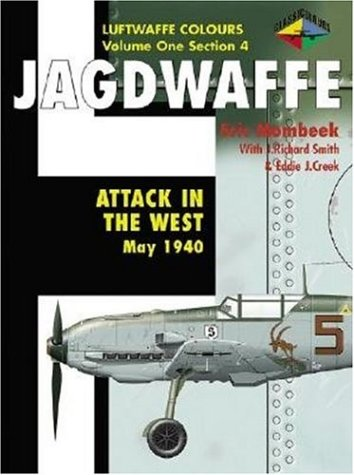 Attack in the West 1940: May 1940 (Jagdwaffe Series)