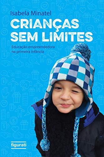 Crianças sem limites: Educação empreendedora na primeira infância