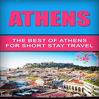 Athens: The Best of Athens for Short Stay Travel audiobook cover art