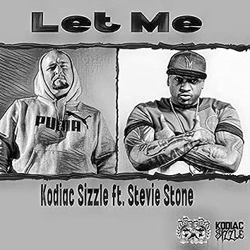 Let Me (feat. Stevie Stone)