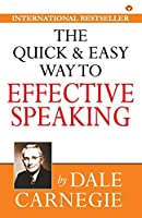 The Quick & Easy Way to Effective Speaking
