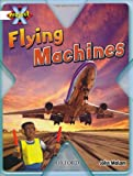 Project X: White: Inventors and Inventions: Flying Machines