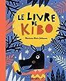 Le Livre de Kibo par Ruiz Johnson