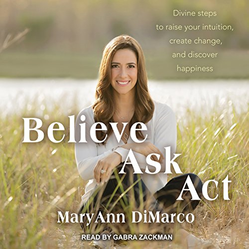 Believe, Ask, Act audiobook cover art