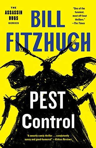 Pest Control (Assassin Bugs Book 1) by [Bill Fitzhugh]