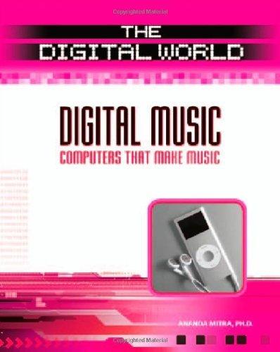 Digital Music: Computers That Make Music (Digital World) (English Edition)