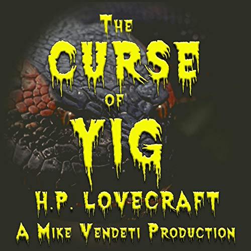 『The Curse of Yig』のカバーアート