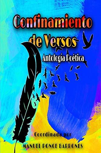 Confinamiento de versos: Antologia poética