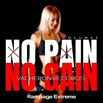 No Pain No Gain, Vol. 1