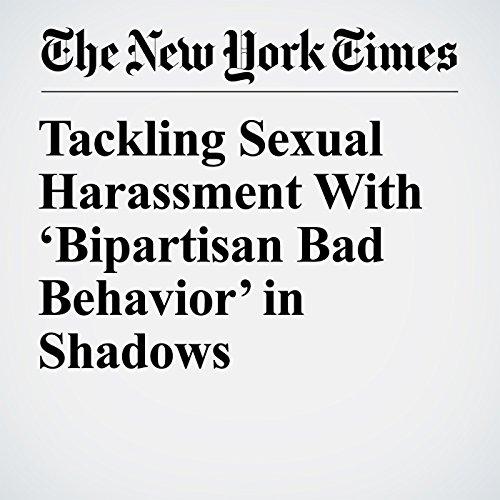 Tackling Sexual Harassment With 'Bipartisan Bad Behavior' in Shadows copertina