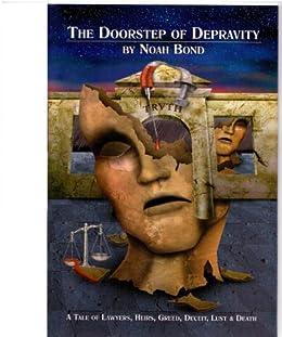 The Doorstep of Depravity by [Noah Bond]