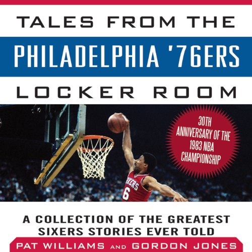 Tales from the Philadelphia '76ers Locker Room audiobook cover art