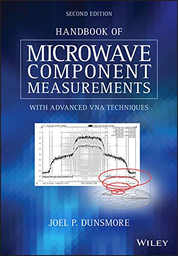 Handbook of Microwave Component Measurements: with Advanced VNA Techniques (English Edition)